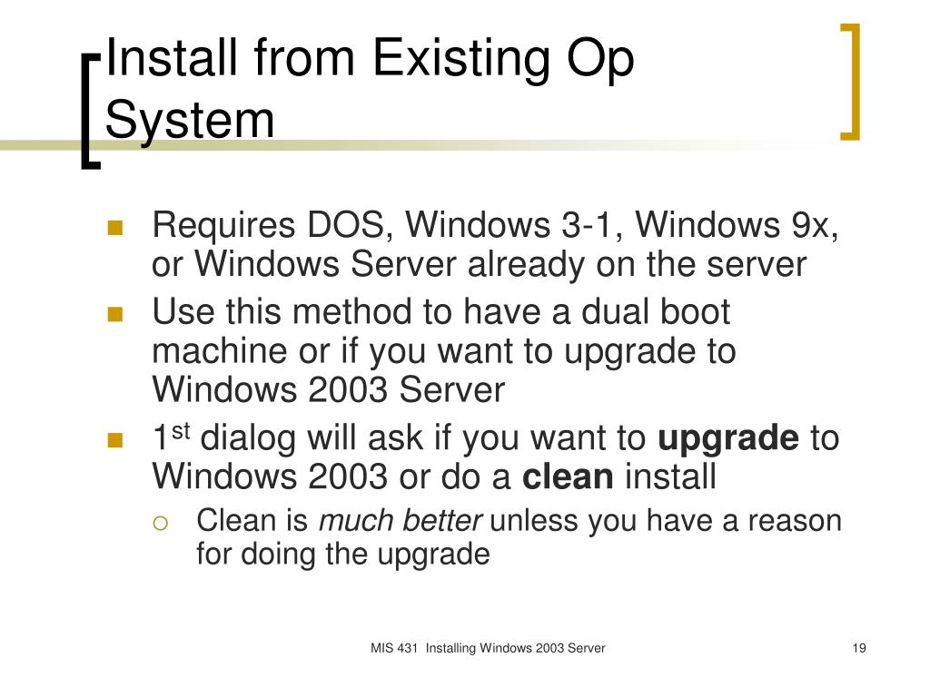 Install from Existing Op System