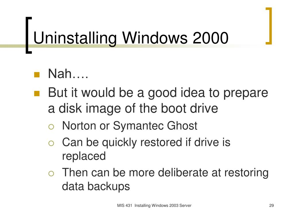Uninstalling Windows 2000
