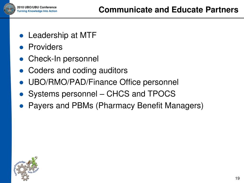 Communicate and Educate Partners