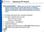 optimizing tpc results