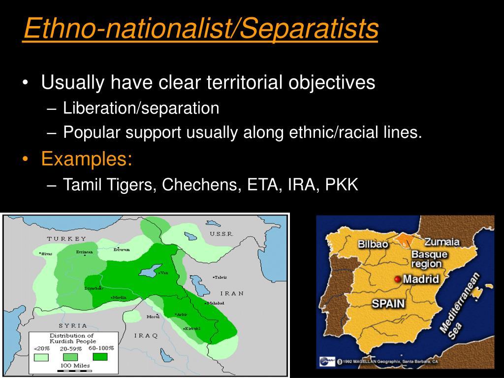Ethno-nationalist/Separatists