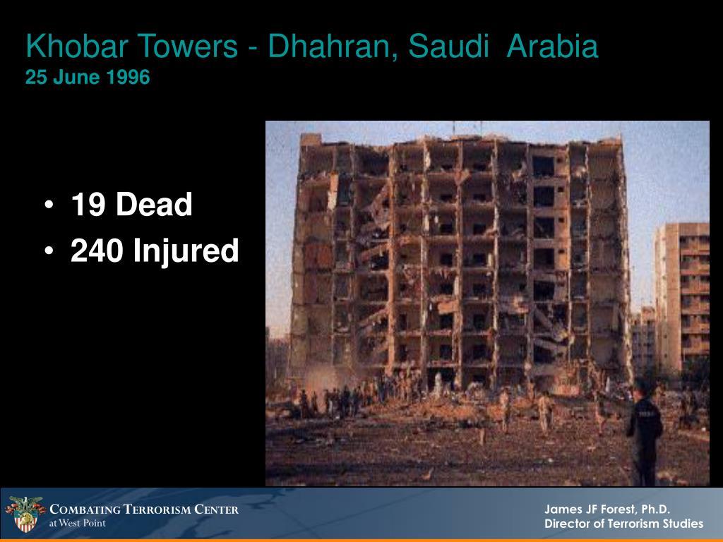 Khobar Towers - Dhahran, Saudi  Arabia