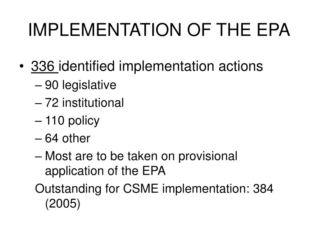 IMPLEMENTATION OF THE EPA