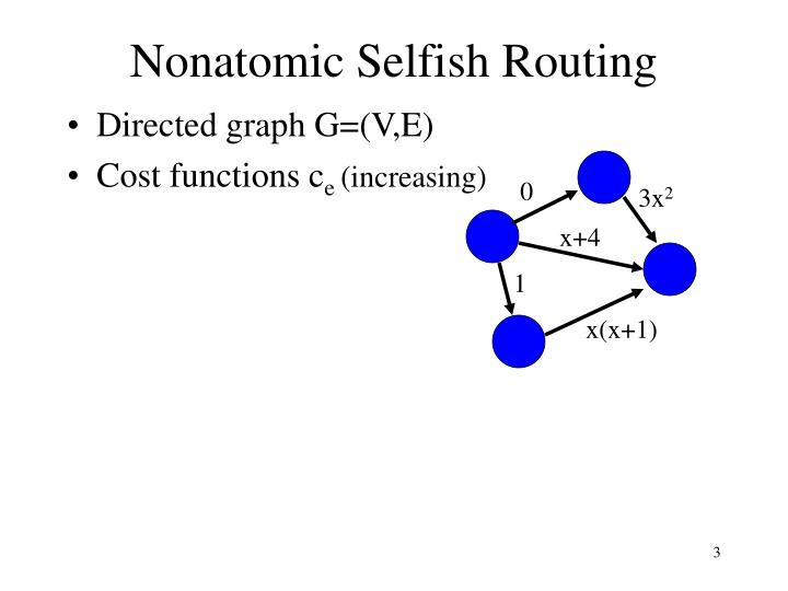 Nonatomic selfish routing3