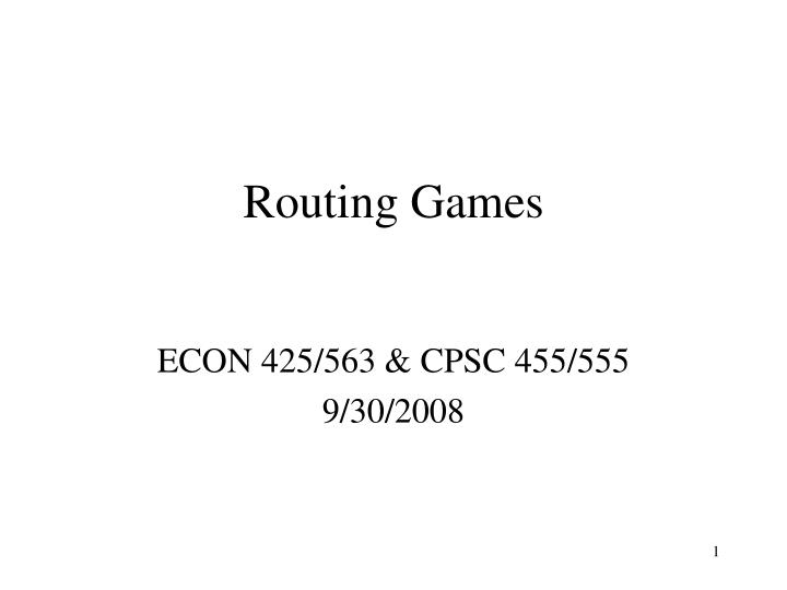 Routing games