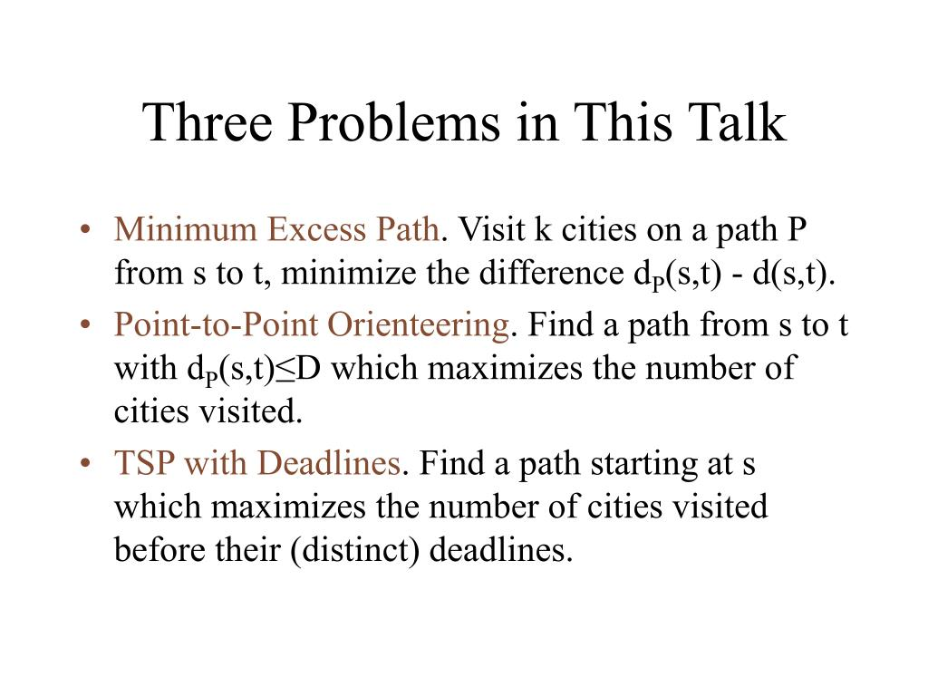 Three Problems in This Talk