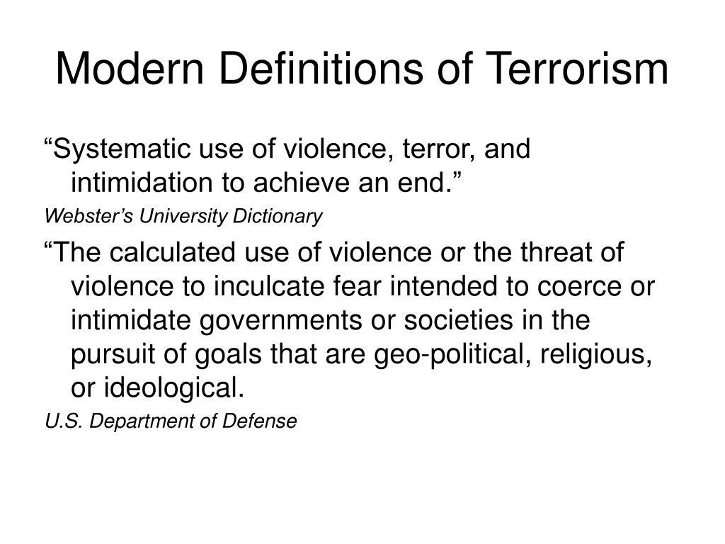 Modern Definitions of Terrorism