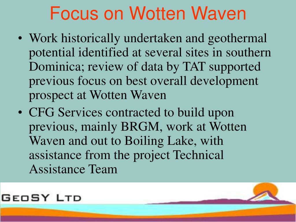 Focus on Wotten Waven