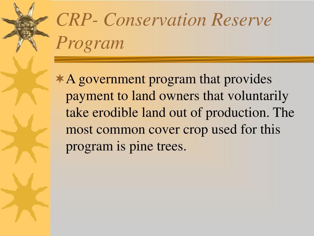 CRP- Conservation Reserve Program