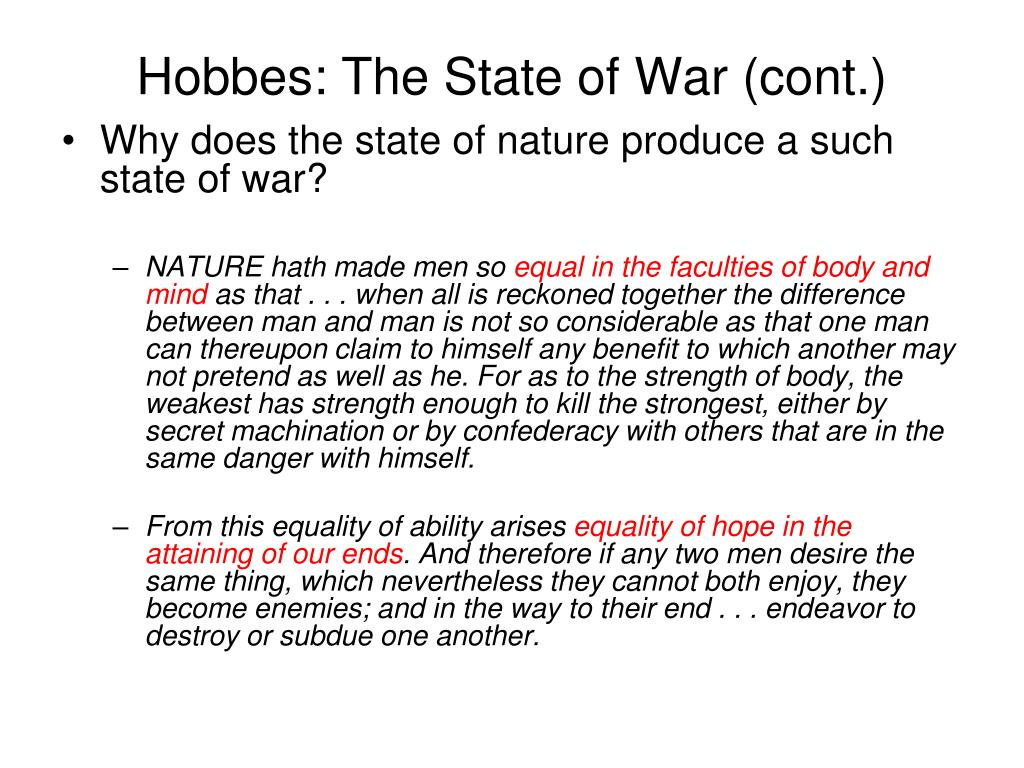 Hobbes: The State of War (cont.)