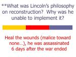 what was lincoln s philosophy on reconstruction why was he unable to implement it