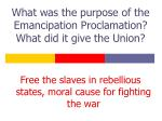 what was the purpose of the emancipation proclamation what did it give the union
