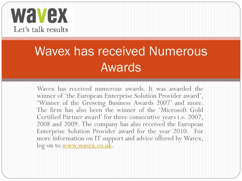 Wavex has received Numerous Awards