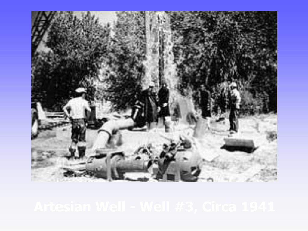 Artesian Well - Well #3, Circa 1941