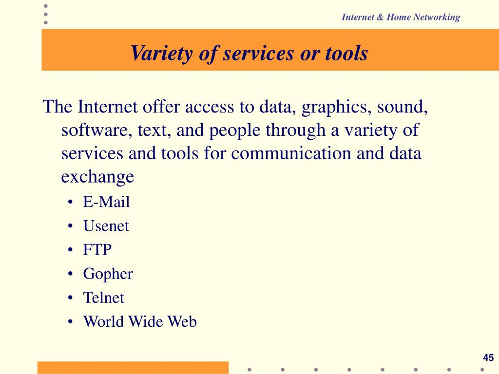 Variety of services or tools