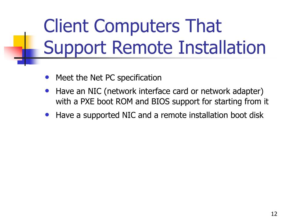 Client Computers That Support Remote Installation