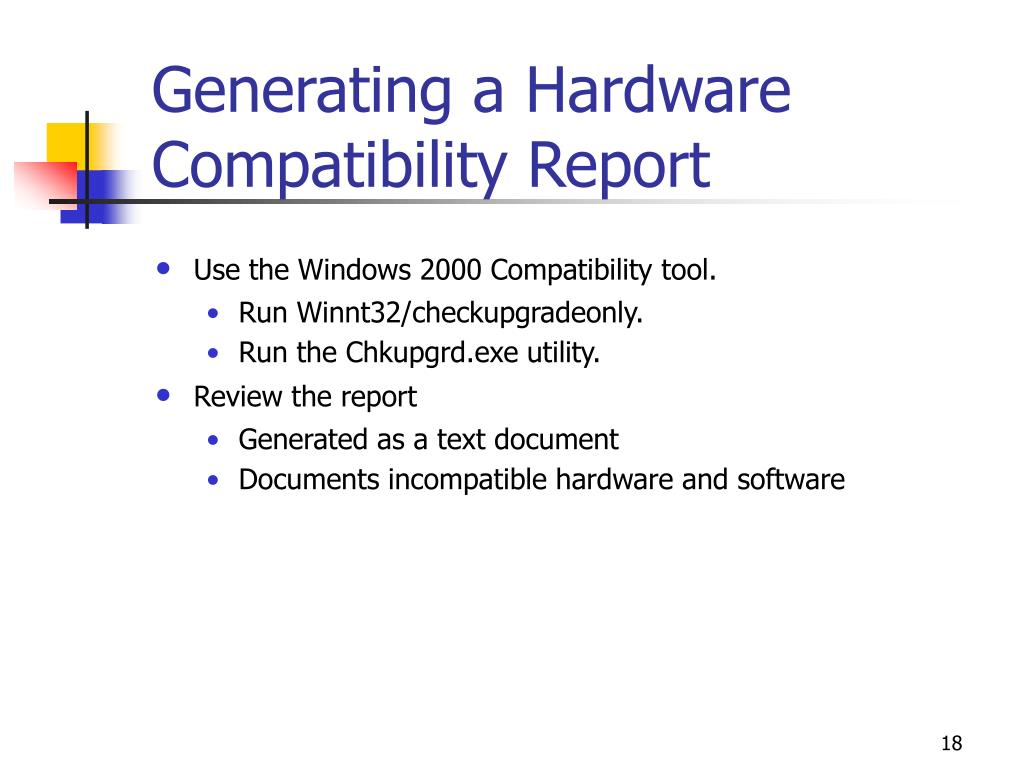 Generating a Hardware Compatibility Report