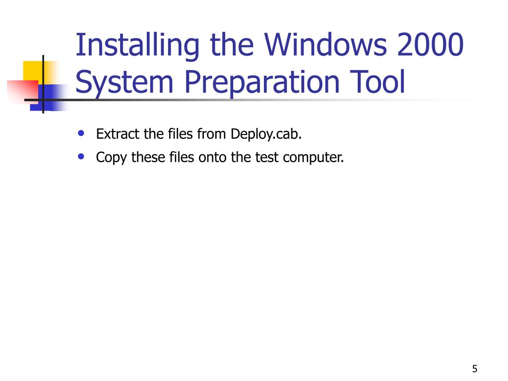 Installing the Windows 2000 System Preparation Tool