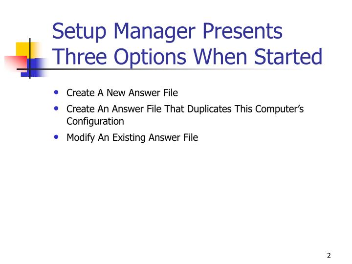 Setup manager presents three options when started