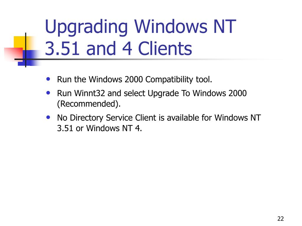 Upgrading Windows NT 3.51 and 4 Clients