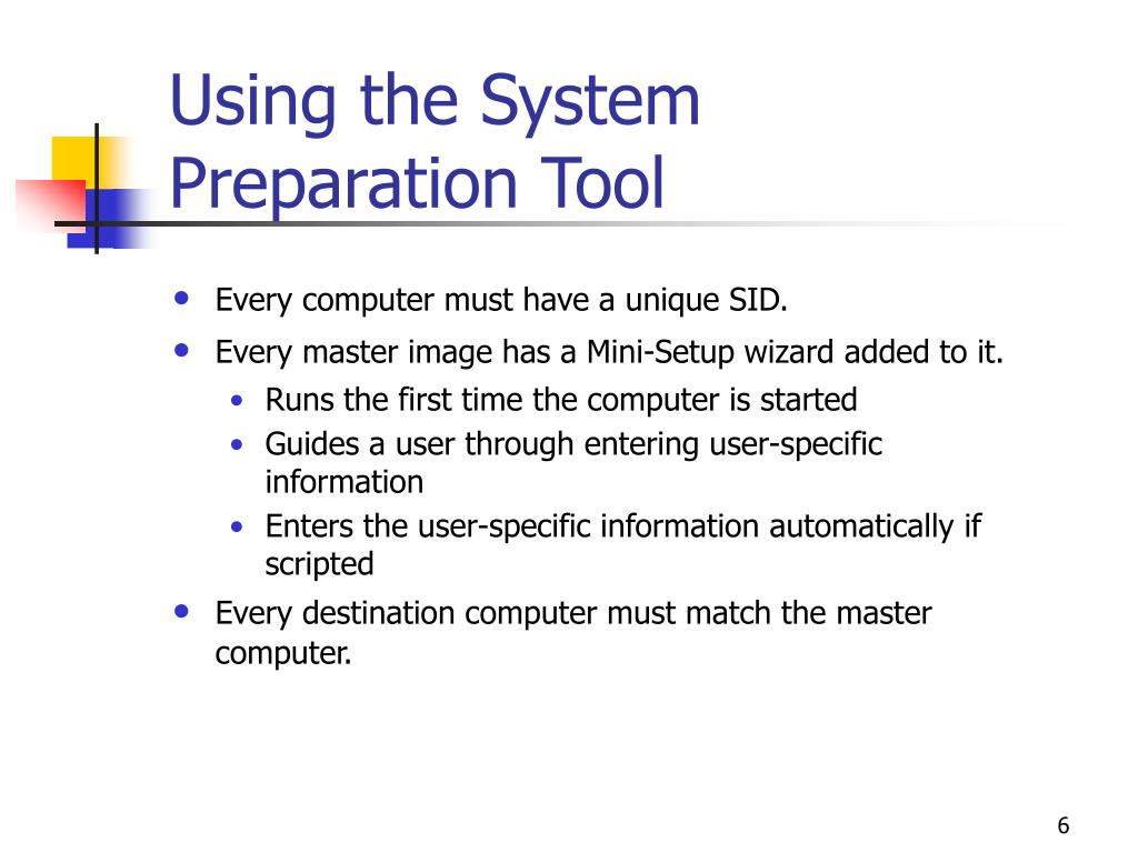 Using the System Preparation Tool