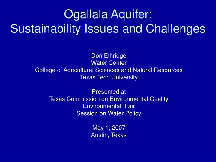 Ogallala aquifer sustainability issues and challenges l.jpg