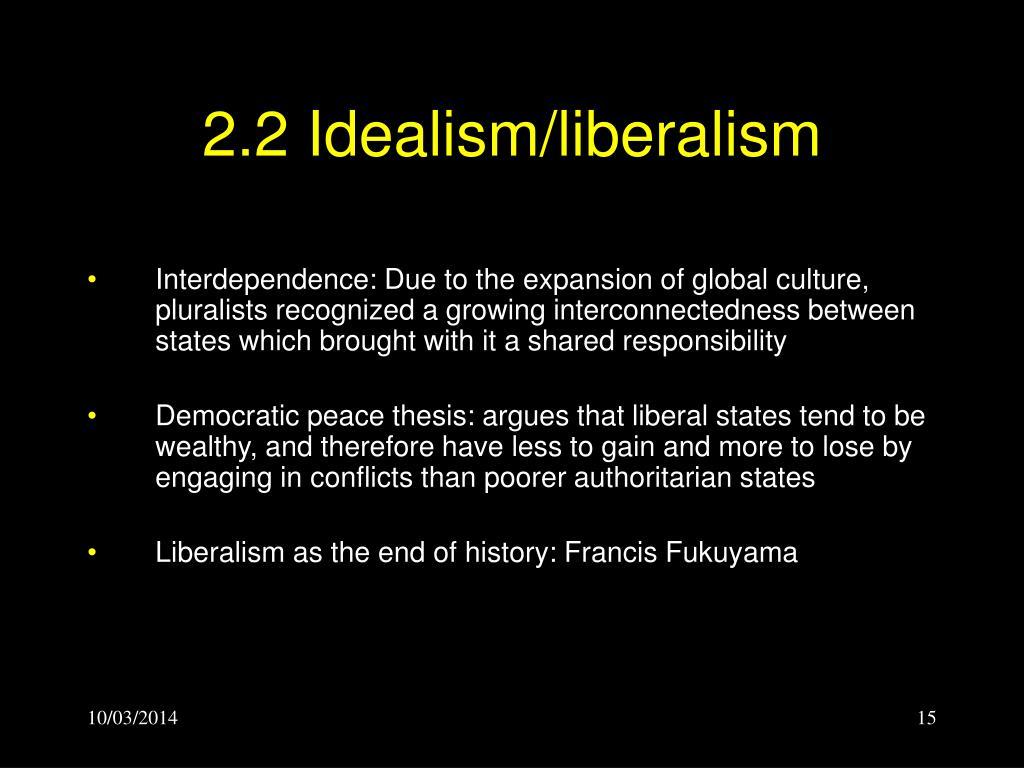 2.2 Idealism/liberalism