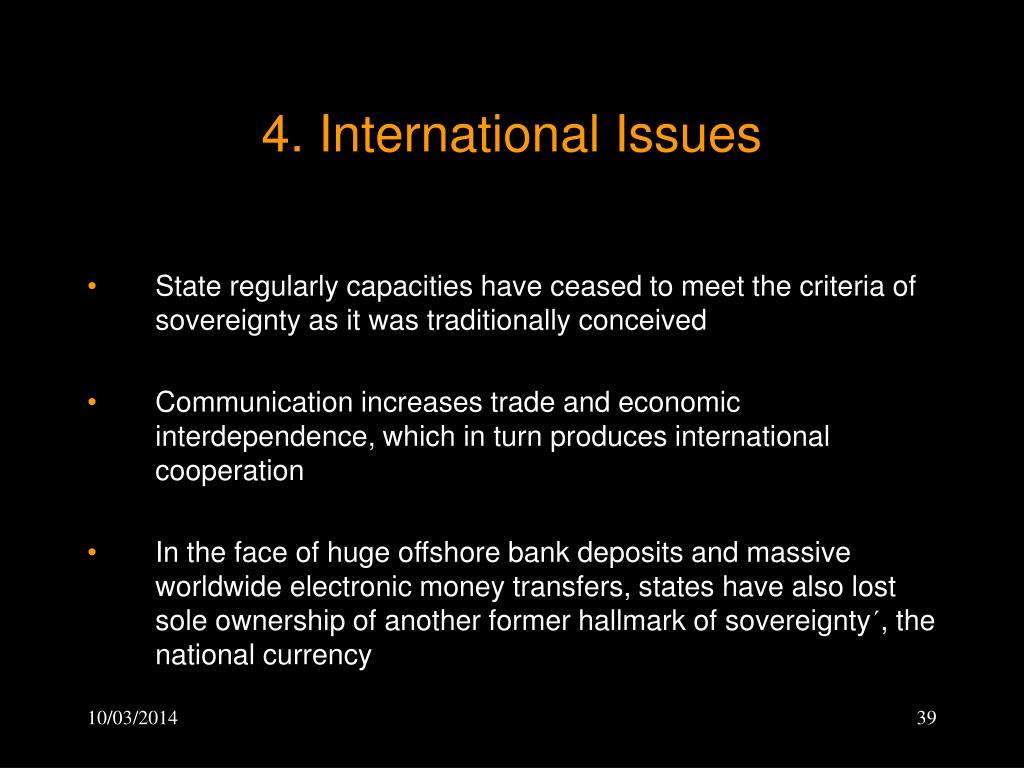 4. International Issues