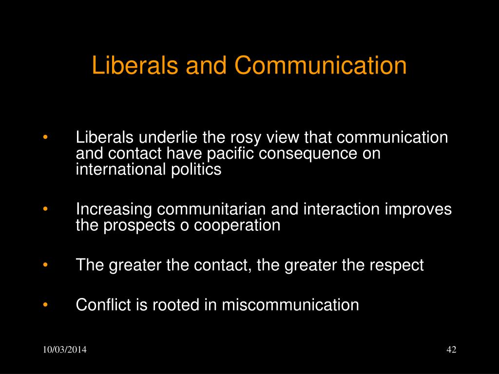 Liberals and Communication