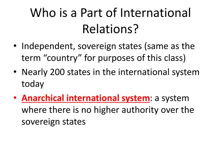Who is a part of international relations