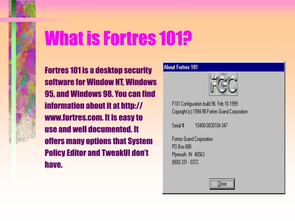 What is Fortres 101?