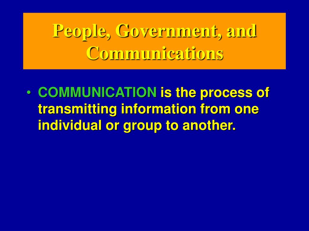 People, Government, and Communications