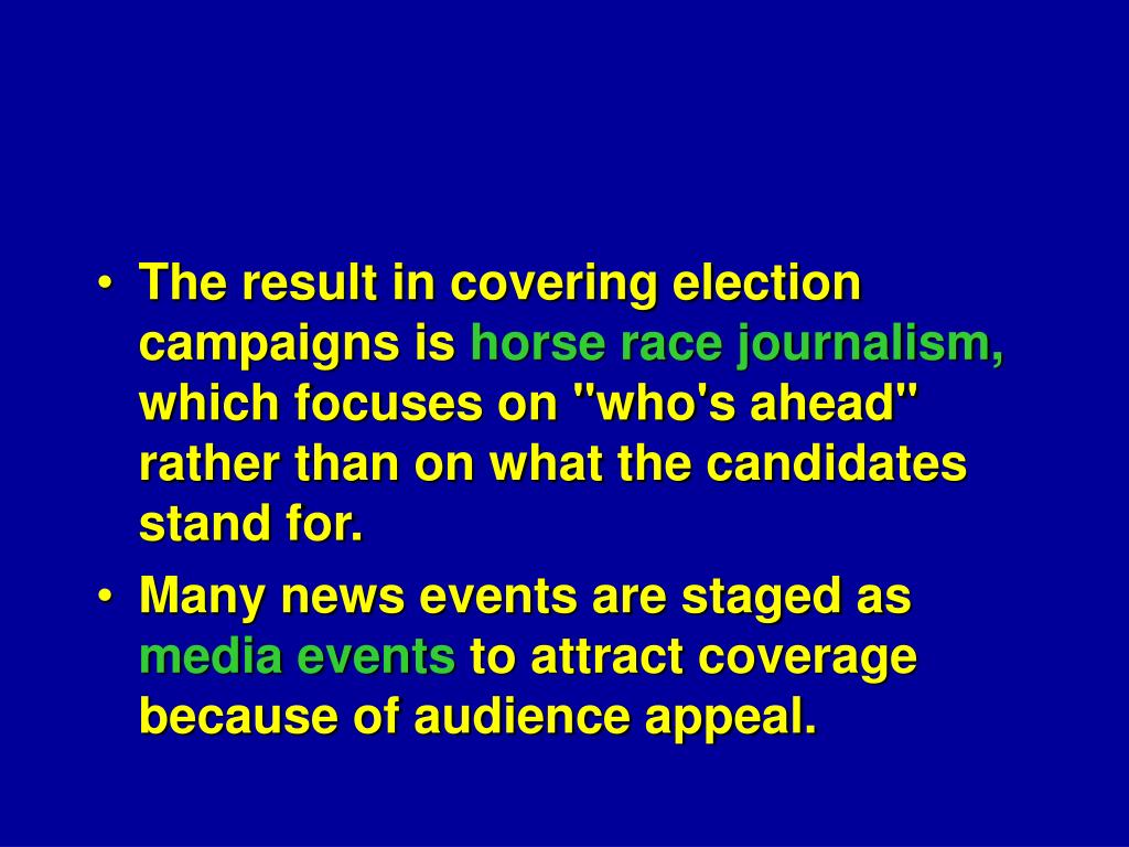 The result in covering election campaigns is