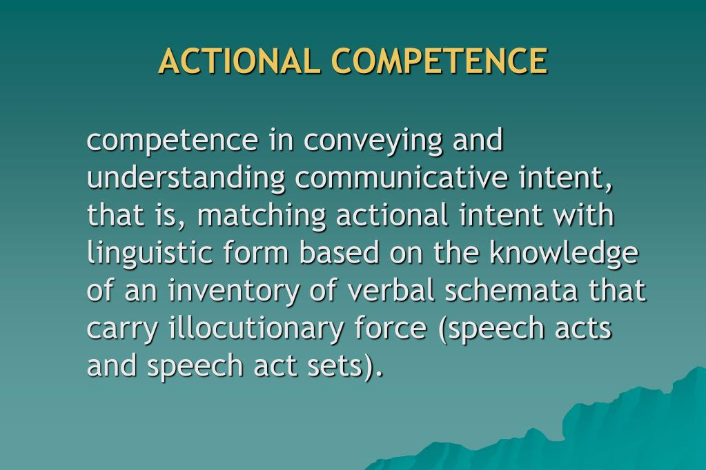 ACTIONAL COMPETENCE