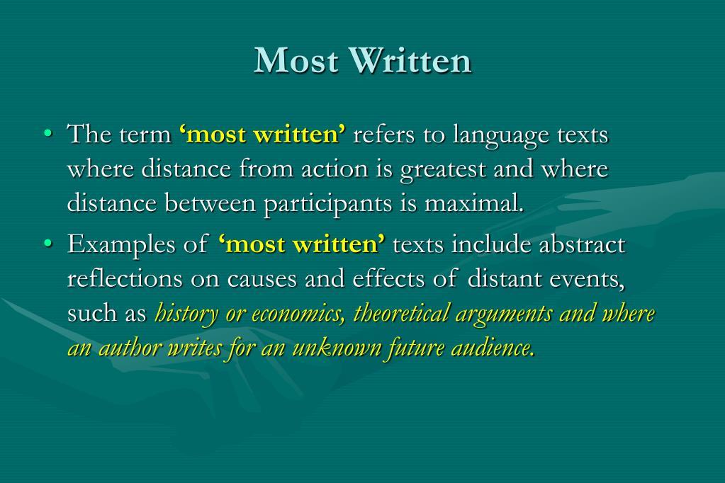 Most Written