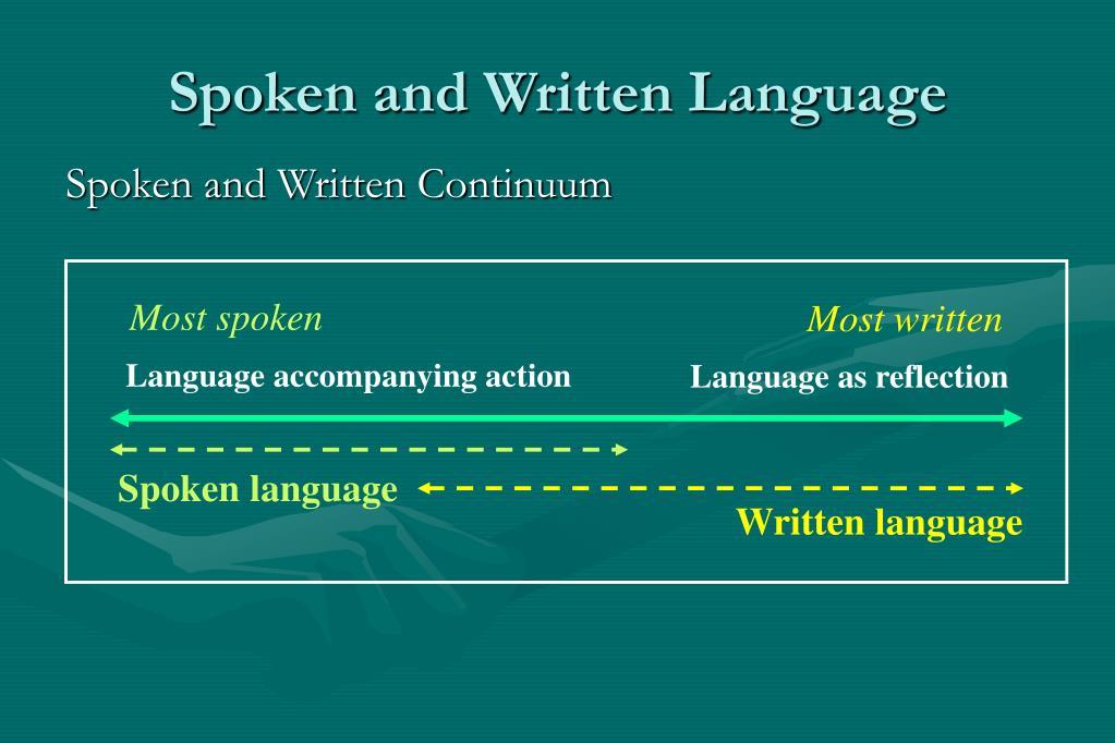 Spoken and Written Language