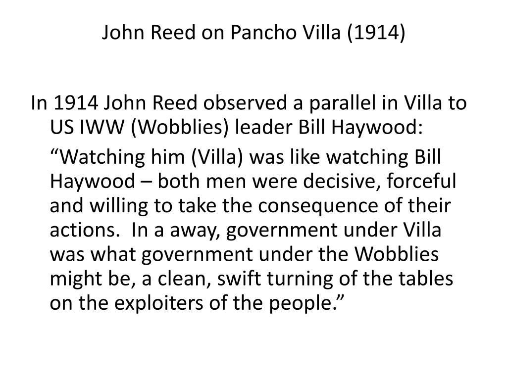 John Reed on Pancho Villa (1914)