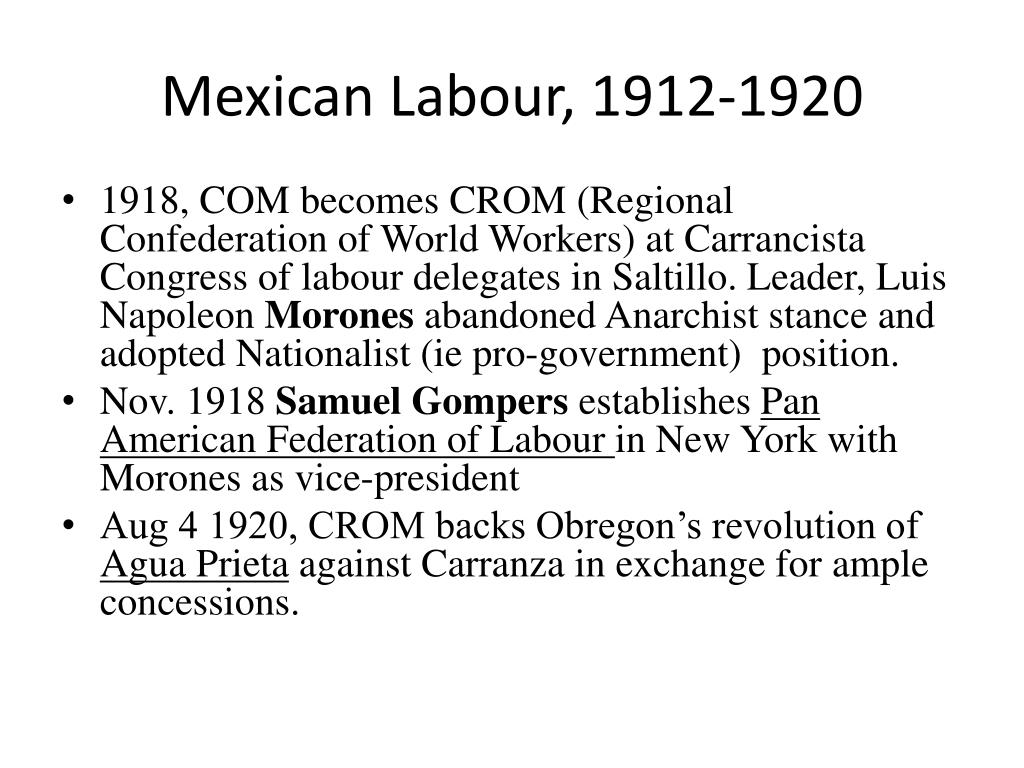 Mexican Labour, 1912-1920