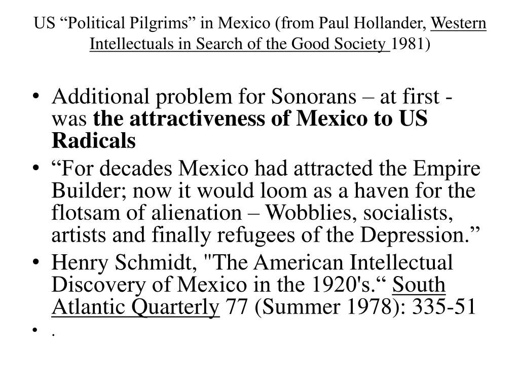"US ""Political Pilgrims"" in Mexico (from Paul Hollander,"