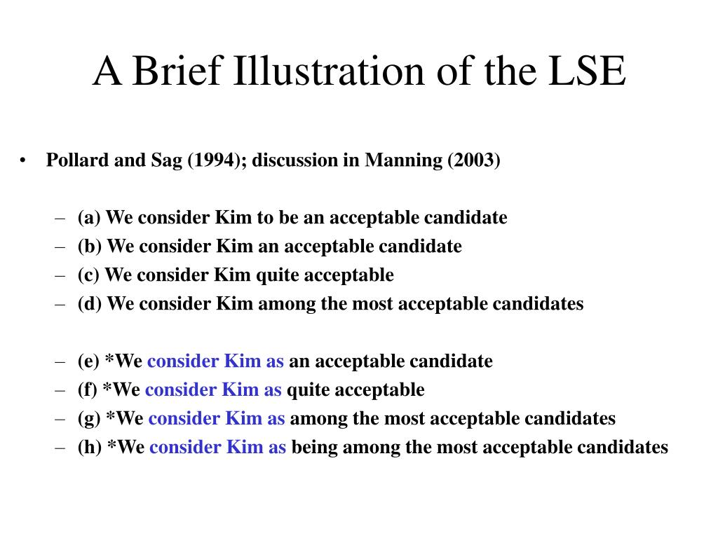 A Brief Illustration of the LSE