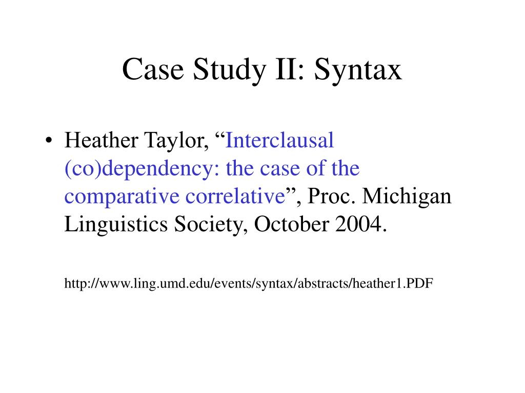 Case Study II: Syntax