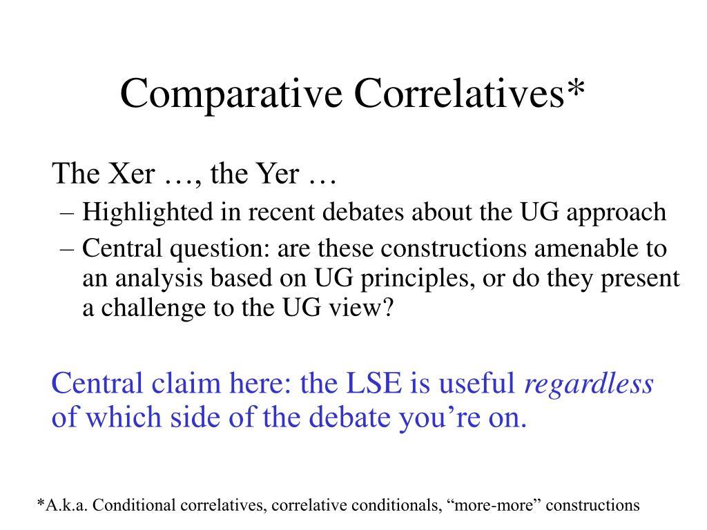Comparative Correlatives*