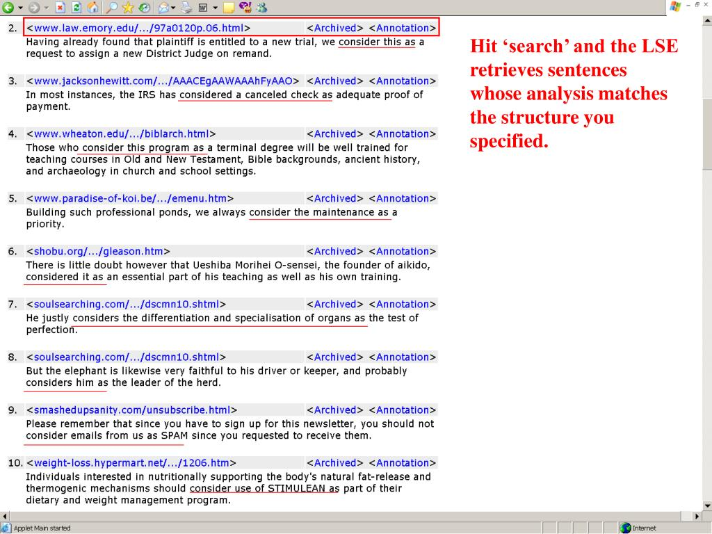 Hit 'search' and the LSE retrieves sentences whose analysis matches the structure you specified.