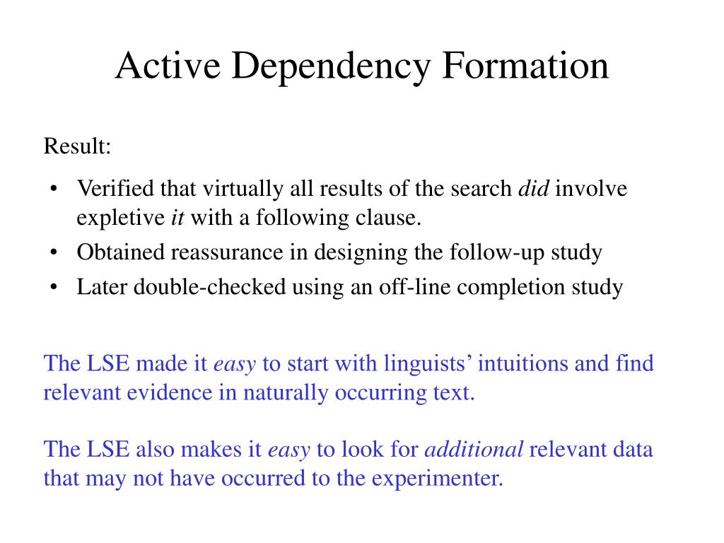 Active Dependency Formation