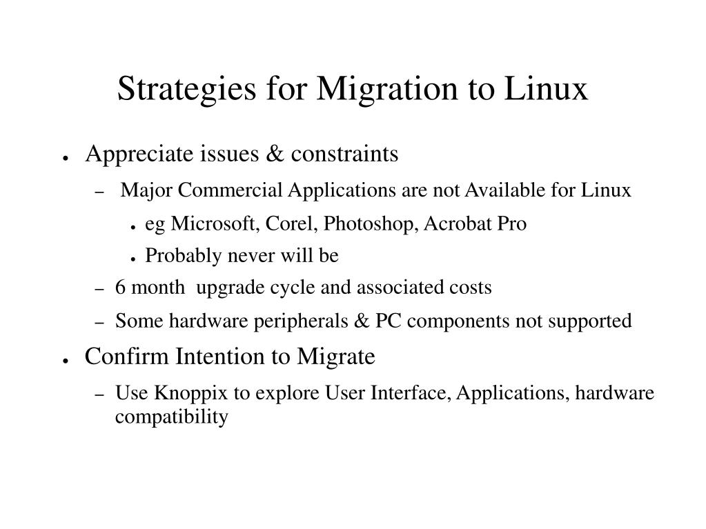 Strategies for Migration to Linux