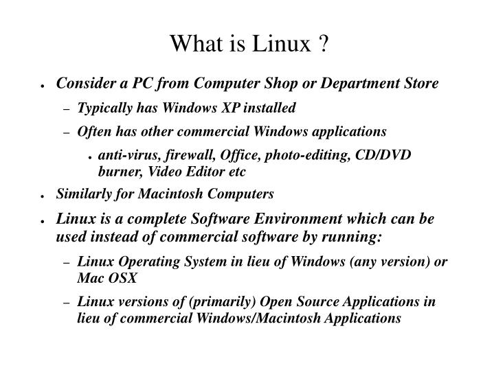 What is linux l.jpg