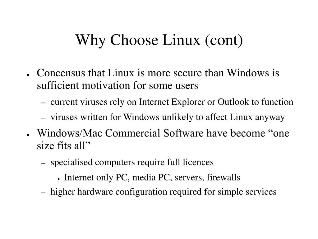 Why Choose Linux (cont)
