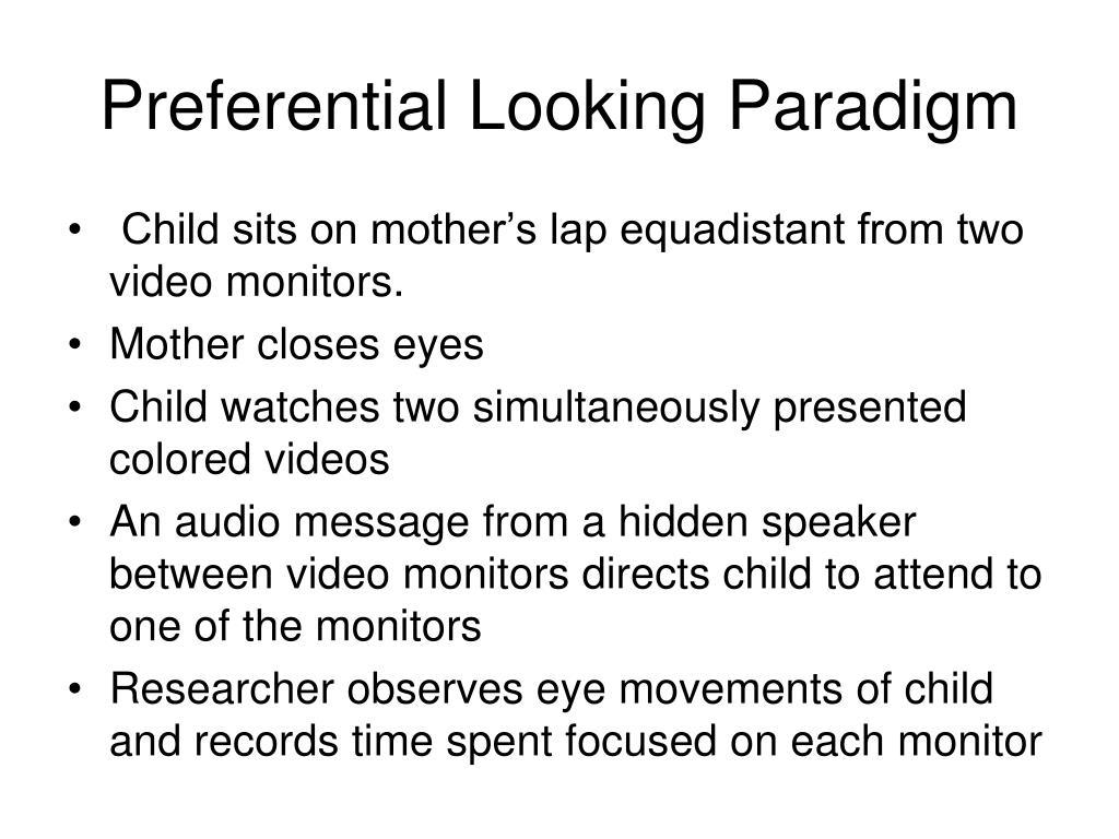 Preferential Looking Paradigm