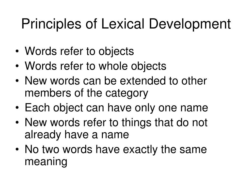 Principles of Lexical Development