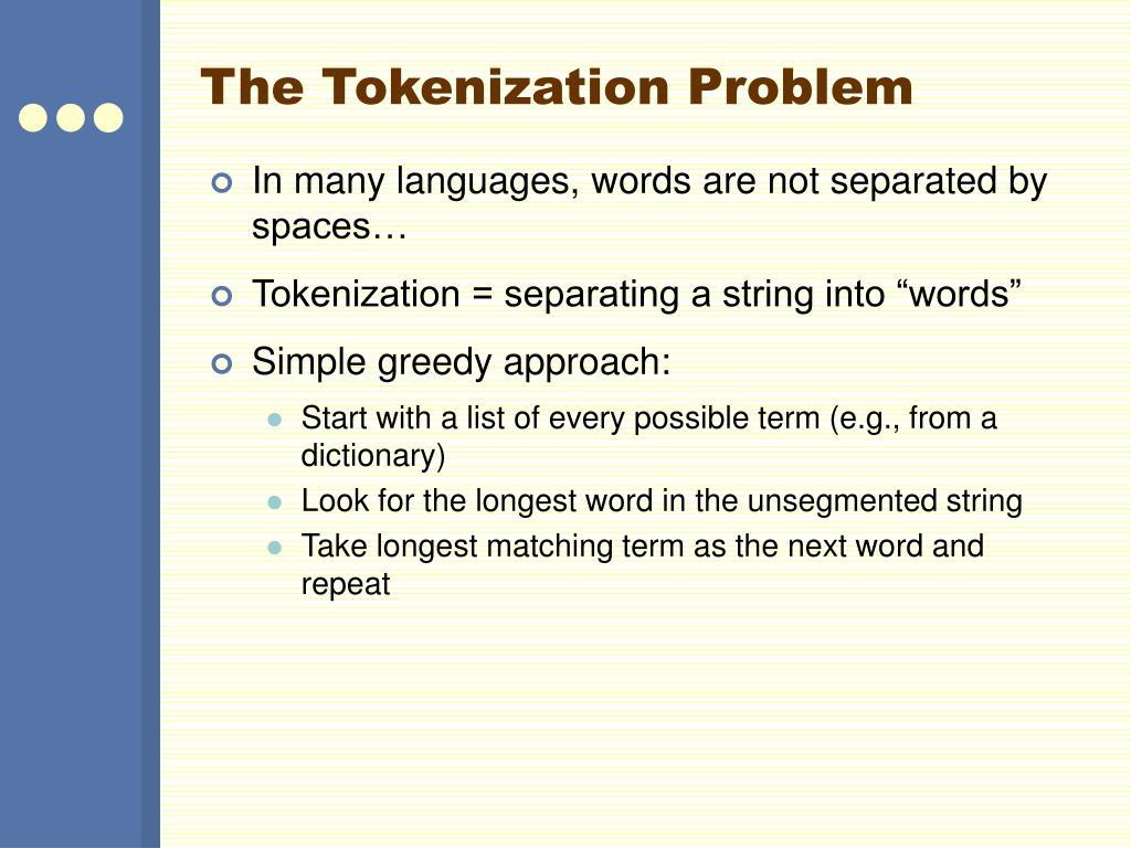 The Tokenization Problem